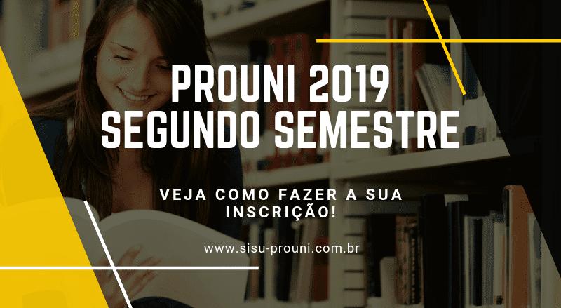 PROUNI 2019 - Segundo Semestre