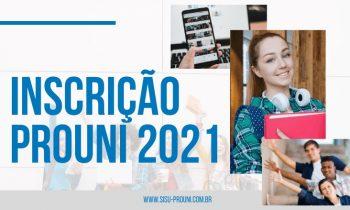 Faça a sua agora Inscrição PROUNI 2021!