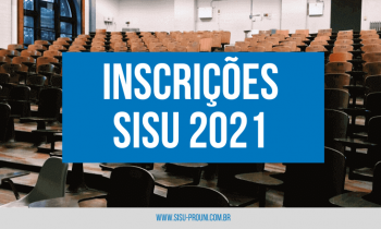 Inscrições SISU 2021 – Veja como fazer a sua agora!