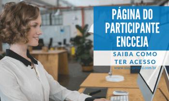 Saiba como acessar a Página do Participante Encceja!